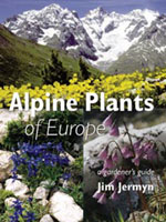 Alpine Plants of Europe - A Gardener's Guide