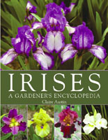 Irises - A Gardener's Encyclopedia
