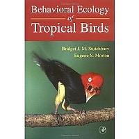 Behavioral Ecology of Tropical Birds