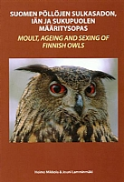 Moult, Ageing and Sexing of Finnish Owls